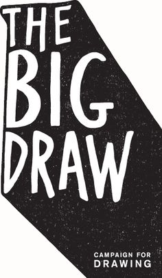 The Big Draw is the world's biggest celebration of drawing. It has grown into a month-long festival throughout October all over the UK. Every year more people across the world join Big Draw events and engage in creative activities. Cool Typography, Typography Letters, Graphic Design Typography, Hand Drawn Logo, Hand Drawn Type, Type Design, Print Design, Logo Design, Ddr Museum