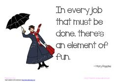 FREE ~ Mary Poppins Poster - Element of fun quote