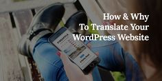 How to Easily Translate Your WordPress Website