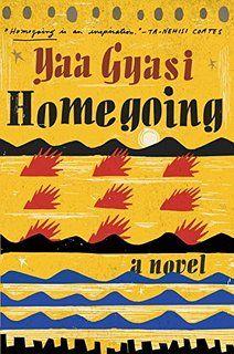 Homegoing: A novel
