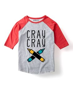 Loving this Heather Gray & Red 'Cray Cray' Raglan Tee - Toddler & Kids on #zulily! #zulilyfinds