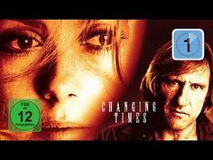 Changing Times (Drama, Liebesfilm mit Gérard Depardieu)