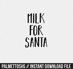 milk for santa Svg, Cricut Cut Files, Silhouette Cut Files  This listing is for an INSTANT DOWNLOAD. You can easily create your own projects. Can be used with the silhouette cutting machines or other machines that accept SVG.  It includes 1 zip folders  1. svg, dxf and pdf files  SVG & DXF Files for electronic cutting machines. You must have an Electronic Cutting Machine that reads SVG or DXF files to use these designs like the Silhouette.  Files can be downloaded instantly. No physical i...