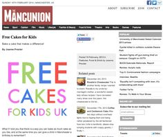 The Mancunian: Free Cakes for Kids Bake a cake that makes a difference! (10/02/2013)