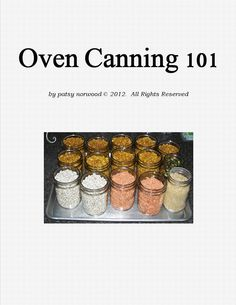 A Working Pantry: Oven-Canning 101 is Ready!