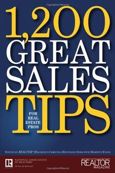Bestseller Books Online 1,200 Great Sales Tips for Real Estate Professionals Realtor Magazine $18.53  - http://www.ebooknetworking.net/books_detail-0470096896.html