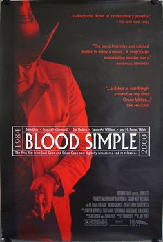 Blood Simple - Joel Coen (1984) - a rich but jealous man hires a private investigator to kill his cheating wife and her new man. But, when blood is involved, nothing is simple.