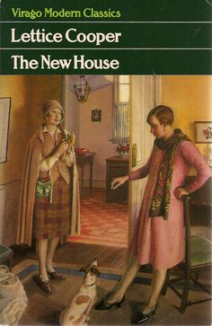 I'd been aware of Lettice Cooper's novel The New House for years before I read it this month. The premise — a whole book about one day, a moving day –is intriguing, if you& I Love Books, Good Books, Books To Read, My Books, Book Cover Art, Book Covers, Book People, Classic Books, Book Authors