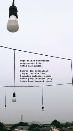 Quotes indonesia rindu motivasi 30 ideas for 2019 Good Life Quotes, New Quotes, Daily Quotes, Book Quotes, Words Quotes, Inspirational Quotes, Motivational, Funny Quotes, Muslim Quotes
