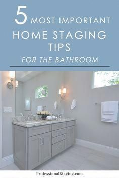 Did You Know Your Bathrooms Can Be A Major Ing Feature To Home Ers Here Are Some Easy Staging Tips That Will Help Get More Money For