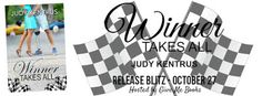 Release Blitz for Winner Takes All by Judy Kentrus   Title: Winner Takes All  Series: Laurel Heights #4  Author: Judy Kentrus  Genre: Contemporary Romance  Release Date: October 27 2015   Blurb  Preston Reynolds a former Army Ranger left a part of himself in the desert from hell. Life as he knew it was over. No woman would ever want to look at or touch him. He never figured on Cindi Pearl Sullivan sashaying in and turning his world upside down.Cindis personal motto had always been do a good…