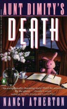 Aunt Dimity's Death (Aunt Dimity Series #1)- One of the best cozy mystery series I have read.