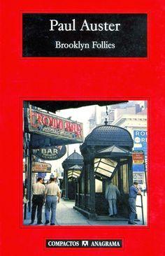 """Construccion Time Again: Paul Auster  """"Brooklyn Follies"""""""