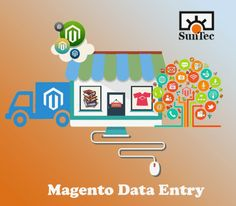 SunTecIndia is a leading Magento data entry services provider. Our team of expert professionals is well-qualified and offers you a variety of Magento product upload services for managing your online store. bit.ly/1ep7Bf8