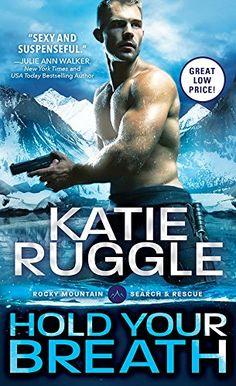Hold Your Breath (Search and Rescue) by Katie Ruggle https://www.amazon.com/dp/B017HX13DA/ref=cm_sw_r_pi_dp_7wDtxbZ9VWVYR