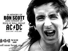32 años sin Bon Scott : Hace 32 años falleció el vocalista de AC/DC, Bon Scott.... el 19 de febrero de 1980, una noche en que muchoss querran que JAMAS se vuelve a repetir, murió producto de una borrachera y ahogamiento en su propio vomitoo, se penso en el fin de la banda ante semejante golpe en ese momento, pero de milagro se pudo continuarr y es lo que Bon hubiese querido...  A 32 años de su deceso se le sigue recordando, un grande, la voz del rock and ...