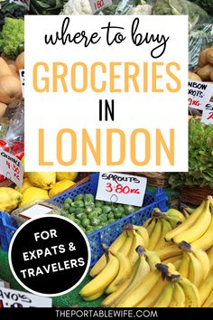 This London shopping guide will help you navigate supermarkets in London. | London supermarket | London life | London expat | Moving to London from American | Moving to London from Canada | Moving to England tips | Moving to UK tips | Moving to London from Australia | Moving to London from US | London expenses | London grocery stores |