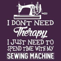 37 Trendy Sewing Quotes Sayings Thoughts Truths Sewing Room Decor, My Sewing Room, Sewing Art, Sewing Rooms, Sewing Crafts, Sewing Hacks, Sewing Tutorials, Sewing Humor, Quilting Quotes