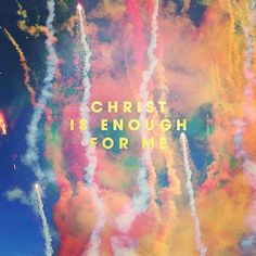 Christ Is Enough For Me. Taken from Hillsong Live new recording Glorious ruins. Bible Quotes, Bible Verses, Scriptures, Biblical Quotes, Song Quotes, Meaningful Quotes, Faith Quotes, Soli Deo Gloria, How He Loves Us