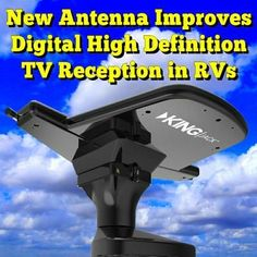 New Antenna Helps Improve Digital And High Definition TV Reception in RVs:  King OA8201 Jack HDTV Antenna The King OA8201 Jack HDTV Antenna (Pictured Above) is simply the best RV over-the-air HDTV Antenna available.   It features