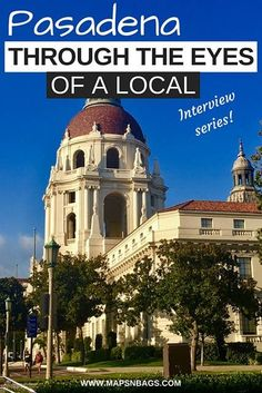 Explore Pasadena through the eyes of a local! In this week's interview, we are going to sunny California to learn more about this lovely town! Travel Info, Travel Usa, Travel Guides, Travel Tips, Travel Destinations, Pasadena California, California Travel, Southern California, Travel With Kids