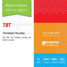 TBT – Throwback Thursday. Like FBF, this involves sharing old photos or posts.  #infobahnconsultancy #infobahn #ibc #seo #searchengineoptimization #digitalmarketing #godigital #digitalmarketingspecialist #onlinemarketing #socialmediaexperts #socialmedia #socialmediamarketing #website #websitecompany #webdesign #itcompany