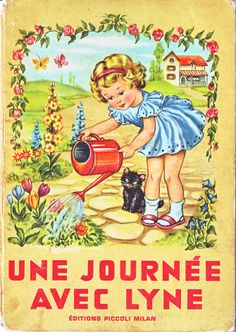 """Une Journée Avec Lyne"" ('Bébé' series), written by Jolanda Colombini Monti and illustrated by Anna Franzoni - Published by Piccoli, Milan (1954) - book cover"