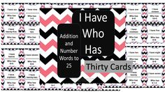 This is a set of I Have, Who Has.  There are addition problems and number words.  This can also be used as a math center for individuals or partners.