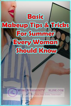Basic Makeup Tips & Tricks For Summer Every Woman Should Know Some basic skin care tips and makeup tips for summer that everyone should know and try to follow. For a perfect makeup look, you must take care of your skin first and follow a rigorous skincare routine to attain natural beautiful glowing skin that doesn't require makeup. Remember beauty is from within. #summermakeup #makeup #summer #makeuptips #summertime #summermakeuplook #makeuptools #makeuptricks #naturalmakeup #facialmakeup Simple Makeup Tips, Basic Makeup, Make Up Tricks, Summer Makeup Looks, Online Blog, Natural Make Up, Perfect Makeup, Skincare Routine, Every Woman