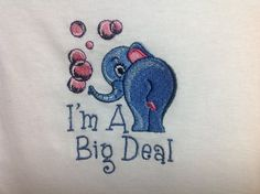 Baby Onesie ELEPHANT I'm a Big Deal embroidered design (JL044)