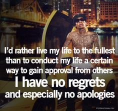 this is the way I will now live my life.