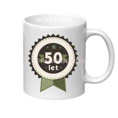 KERAMICKÝ HRNEK - 50 LET Mugs, Tableware, Design, Dinnerware, Tumblers, Tablewares, Mug, Dishes
