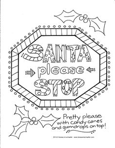 Day 21 #ChristmasColoringCountdown  Santa please stop!  www.teresamischaefer.com