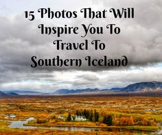 If I were to use one word to describe Southern Iceland it would be breathtaking. Within the first hour of my arrival I fell completely in love with this gorgeous country. Out of all of the places I have traveled to I can honestly say that Iceland is the first place that I would pick...Read More »