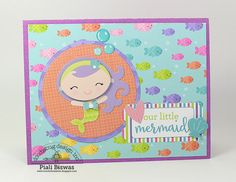 Doodlebug Design Inc Blog: Under the Sea Collection: Mermaid Card by Piali