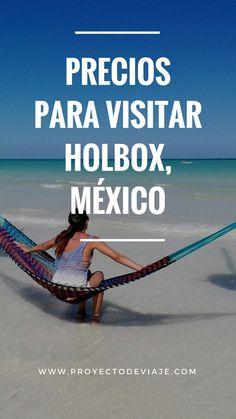 Tips y costos para Holbox #holbox #mexico #tipsviaje #amomexico #blogdeviajes Paradise Places, Quintana Roo, Cancun Mexico, Mexico Travel, Riviera Maya, Where To Go, Travel Tips, Tourism, Road Trip