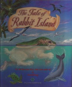 The Tale Of Rabbit Island