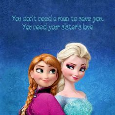 Find images and videos about quotes, disney and frozen on We Heart It - the app to get lost in what you love. Frozen Sisters, Frozen Sister Quotes, Frozen Quotes, Little Sister Quotes, Sister Quotes Funny, Love My Sister, Sister Friend Quotes, Cute Disney Quotes, Disney Princess Quotes
