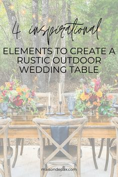 4 Inspirational Elements to Create a Rustic Outdoor Wedding Table | Discover tips on designing a beautiful outdoor wedding or summer al fresco table setting with candles, greenery, florals, and more! #tablesetting #weddingdecor