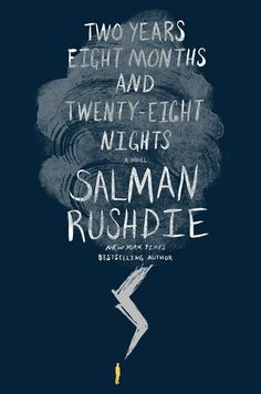 Two Years Eight Months and Twenty-Eight Nights by Salman Rushdie | 34 Of The Most Beautiful Book Covers Of 2015