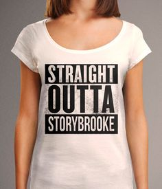 Straight Outta Storybrooke Shirt  Once Upon a Time by TheHereAfter