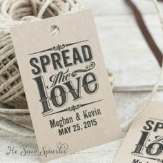 Spread The Love Printable Favor Tag by HeSawSparks on Etsy, $12.00