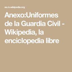 Anexo:Uniformes de la Guardia Civil - Wikipedia, la enciclopedia libre