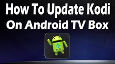 How to Update Kodi on Android TV Box Without Losing Addons & Settings Kodi Android, Android Box, Web Browser, The Wiz, Homescreen, Science And Technology, Learning, Tv, Continue Reading