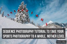 Sequence Photography Tutorial to Take Your Sports Photography to a Whole, Nother Level