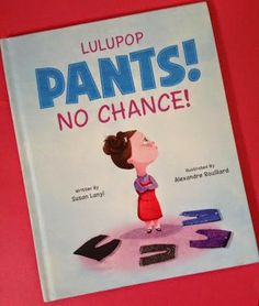 Delightful children's picture book for girls about a girl who only wants to wear dresses!  Books, Bargains, Blessings: Pants? No Chance! Book review and Giveaway! #Giveaway Ends 4/21 enter to #win today!