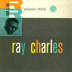 """Ray Charles """"Rock & Roll"""" His debut album for Atlantic Records, later retitled """"Hallelujah I Love Her So"""" Ray Charles, Lp Cover, Vinyl Cover, Cover Art, Classic Album Covers, Pochette Album, Album Cover Design, Music Album Covers, Atlantic Records"""
