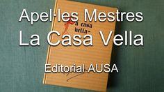 LA CASA VELLA  Uno de los libros más bellos de Apeles Mestres.