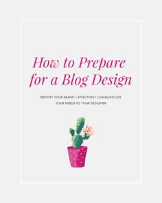 How to prepare for a blog design | blogging tips, blog tutorial, how to find a blog designer
