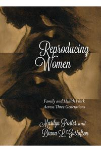 """How do women experience reproductive health? How is knowledge about health issues transmitted from one generation to the next? Utilizing sociological and feminist lenses, Reproducing Women argues that women experience reproductive health as a part of their entire life story, rather than as discrete medical """"problems."""" Drawing together stories and interviews with three generations of women across twenty-four families, the book examines women's experience of their """"reproductive lives."""" (Sept…"""